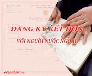 dangi-ky-ket-hon-voi-nguoi-nuoc-ngoai